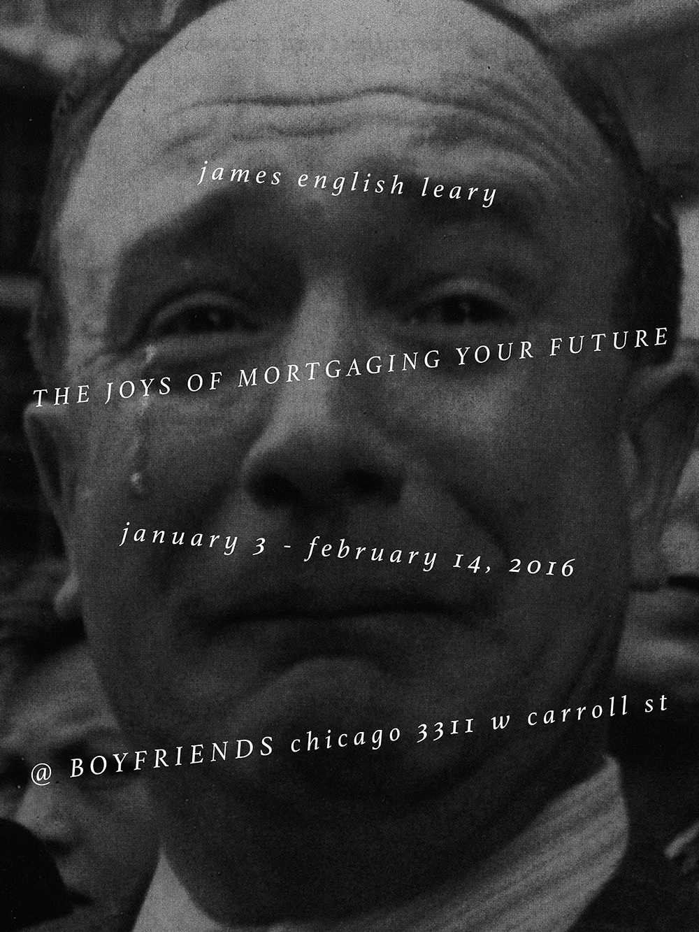 art, boyfriends chicago, james english leary, the joys of mortgaging your future, boyfriends gallery, boyfriends